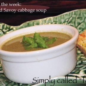 Soup of the week: Kale and Savoy cabbagesoup