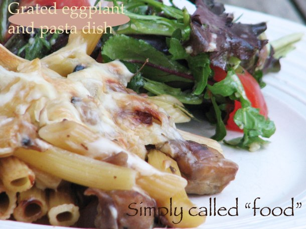 Grated eggplant and pasta dish