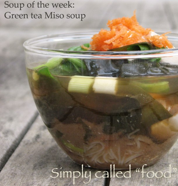 Green tea Miso soup